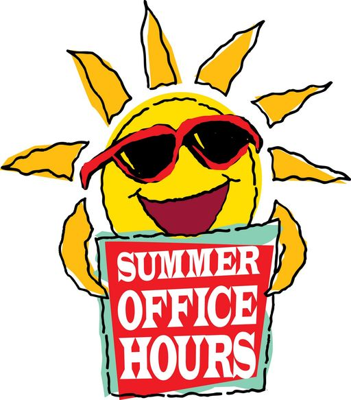 Summer Office Hours & Other Info