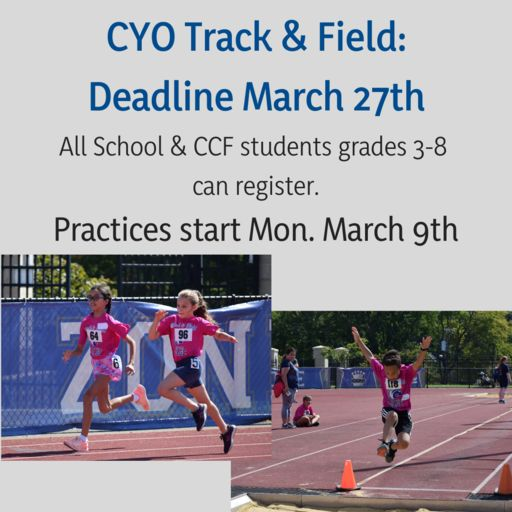 CYO Track & Field: Deadline March 20th
