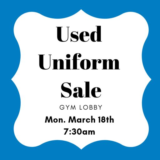 Used Uniform Sale: Mon. Jan. 28th